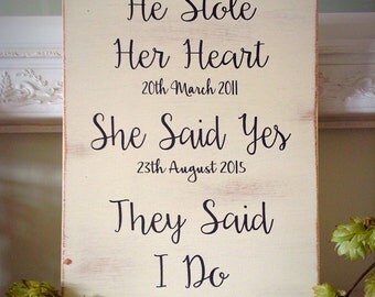 He stole her heart , Wedding sign , personalised sign , engagement gift , anniversary present
