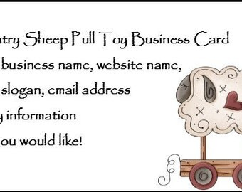 Country Sheep Pull Toy Customized Business Card U Print Printable File JPEG and PDF + BuY OnE + GeT ThRee FRee PRiNTaBLeS!