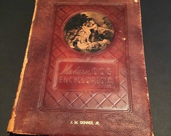 The Modern Dog Encyclopedia, Vintage Leatherbound Book, 1949 First Edition