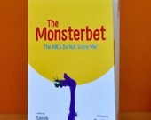 The Monsterbet: The ABCs Do Not Scare Me! // children's book