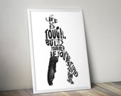 John Wayne funny quote poster print typography- Life is tough. But it's tougher if you're stupid.