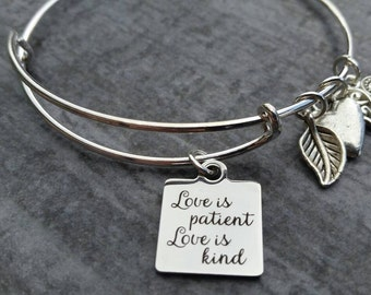 Love is Patient Love is Kind, Inspiration Bracelet, Bangle Bracelet, stocking stuffer for women, teen girl gifts, best selling items