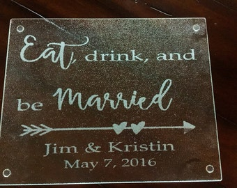 Eat, drink, and be Married glass cutting board
