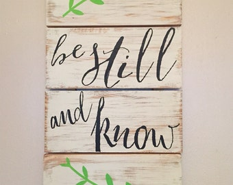 Be Still and Know Pallet Sign