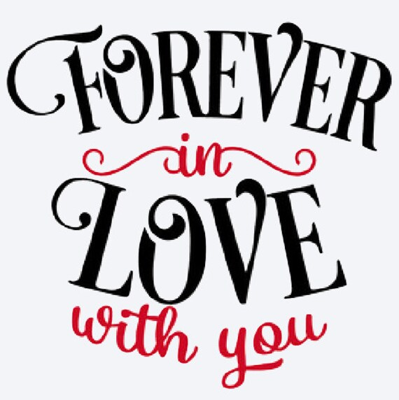 forever in love with you vinyl decal car decal by atimetocut. Black Bedroom Furniture Sets. Home Design Ideas