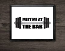 Meet Me At The Bar Digital 8x10 Printable Poster Funny Fitness Gym Athletic Fit Pun Barbell Lifting Weights Personal Trainer Working Out