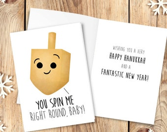 You Spin Me Right Round Baby Digital 5x7 Printable Folded Card - Size When Opened Is 10x7 - Happy Hanukkah Card Funny Cute Dreidel Holiday