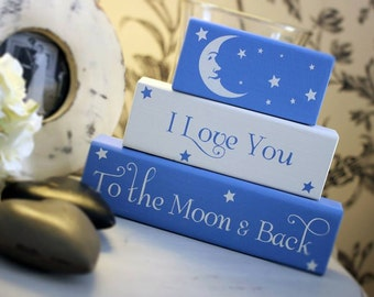 I love you to the Moon & Back, Wooden Stacking Blocks, Nursery decor, Child's Bedroom, Hand Painted, Shelf Blocks, New Baby, Christening