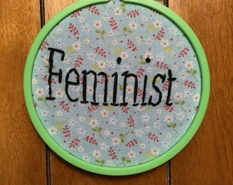 "4"" Feminist Embroidery, intersectional feminism, women's liberation"