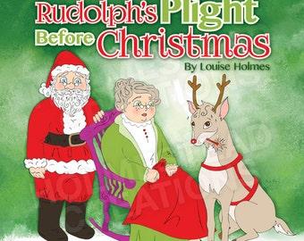 Rudolph's Plight Before Christmas