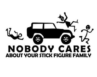 Nobody Cares Jeep Stick Figure Family