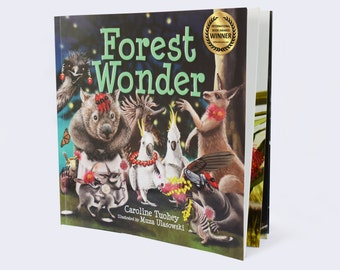 FOREST WONDER - children's picture book. Australian animals, 240 X 240mm, 32 pages, signed by illustrator, suit ages 0-8 yrs. .