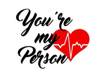 You're My Person Sticker - Greys Anatomy Sticker - Yeti Sticker - Yeti Decal - Grey's Anatomy Sticker - Greys Anatomy Decal - Your My Person