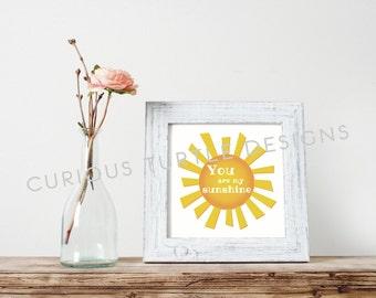 You Are My Sunshine Wall Art - PDF Digital Download