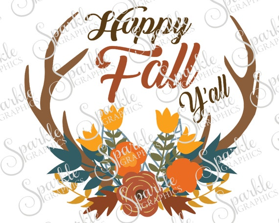 Happy Fall Yall Cut File Antler Fall SVG Thanksgiving SVG