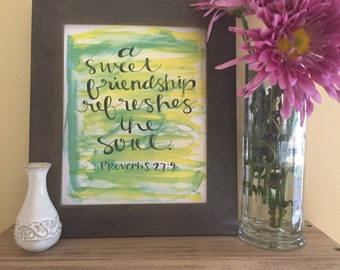 Friend Gift, Inspirational Quote, Calligraphy, A Sweet Friendship Refreshes the Soul, Handmade Watercolor Art Print