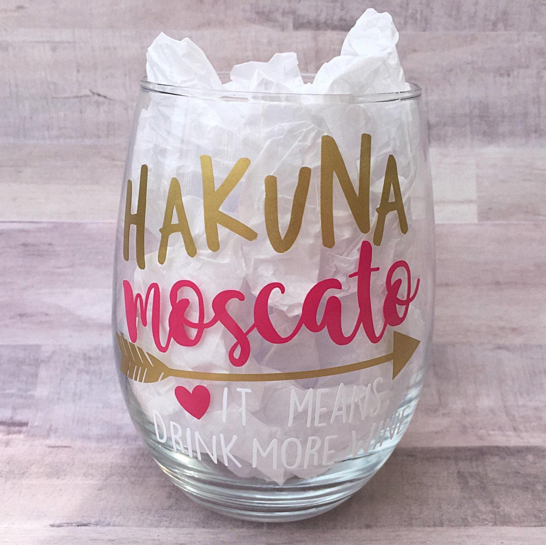 Hakuna Moscato Wine Glass Stemless Wine Glass Best