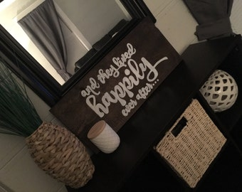 And they lived happily ever after rustic handmade sign