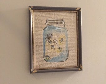 Let Me Stand Next To Your Fire...fly Mason Jar