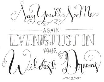 Wildest Dreams Instant Download