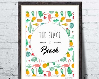 Displays The place to beach, pineapple, pink Flamingo, cactus, monstera, wall art, photo
