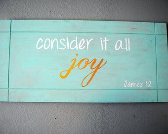 Consider It All Joy Hand-Painted Sign