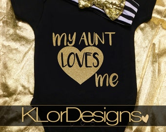 My Aunt Loves Me, Auntie baby outfit, My Auntie Loves Me, baby girl bodysuit, Auntie's BFF