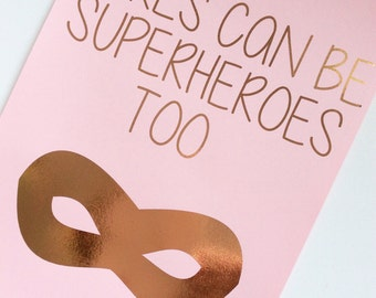 rose gold foil print, girls can be superheroes too, bedroom, nursery, decor, wall art