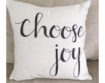 Choose Joy Pillow Case, Farmhouse Pillow Cover