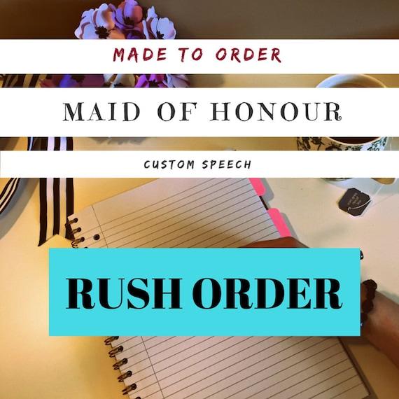 Rush OrderMaid Of Honour Speech