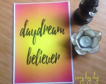 Daydream Believer Print