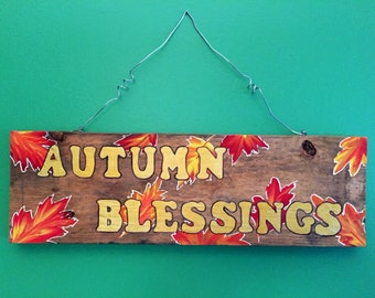 REDUCED**Autumn Blessings Sign