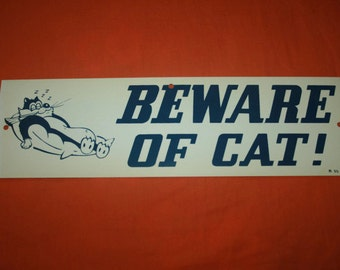 Vintage Beware of Cat! plastic funny sign