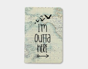 Women's Day I'm outta here Passport holder personalized passport cover personalized passport wallet valentines day gift for him gift for her
