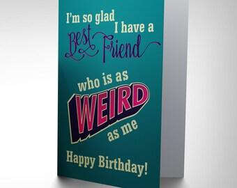 Birthday Card - Best Friend Funny Weird Happy Birthday Blank Card CP2776