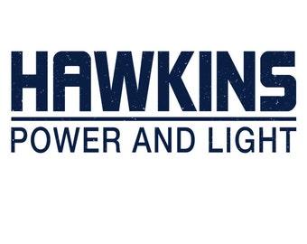 Hawkins Power and Light -  Stranger Things Men's Unisex T-Shirt - Sci-Fi Geek TV Parody Clothing