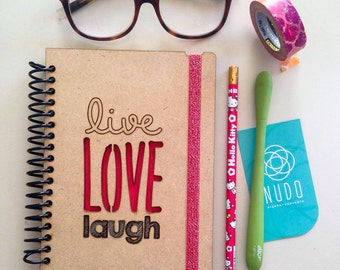 Live laugh love, Journal Gift for Her, Gift for Him, Love Notebook, Live Love Laugh Notebook, Live Laugh Love Journal, Sketchbook, diary