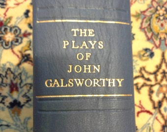 The Plays of John Galsworthy - Duckworth 1929