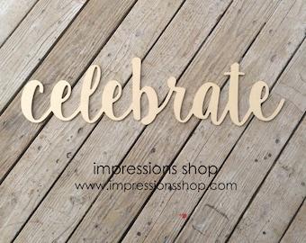 celebrate wooden cutout