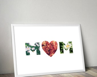 Mom Poster, Mother's Day, Printable Art, Wall Decor, Gift for Mommy, Flowers