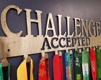 "Medal Holder, ""Challenge Accepted"""
