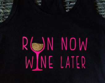 Run Now Wine Later Racerback Workout tank top