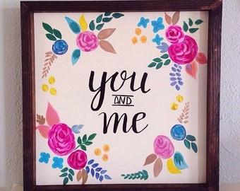 You & Me Wood Framed Sign