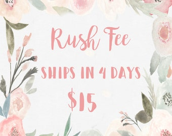 Rush Fee - Ships in 4 days