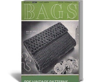 PDF Vintage Patterns Bags Book : 16 Handbag , Purse Patterns to Crochet ,Knit, Coats, Clark Book No.228