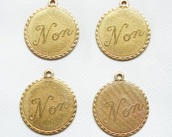 4 Raw Brass Non No Charms