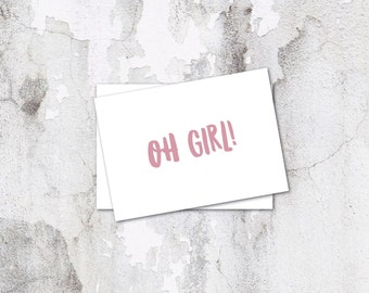 Oh Girl Card