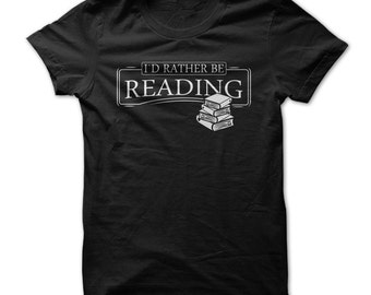I'd Rather Be Reading - Mens Funny Reading T-Shirt