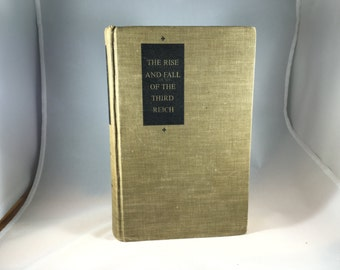 The Rise and Fall of the Third Reich by William L. Shirer (1960)