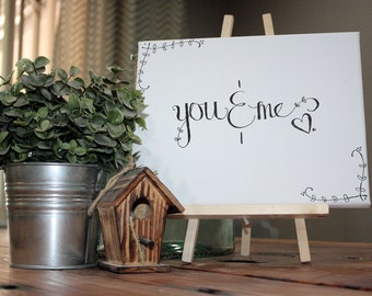"""Hand Scripted """"you and me"""" Wall Decor"""